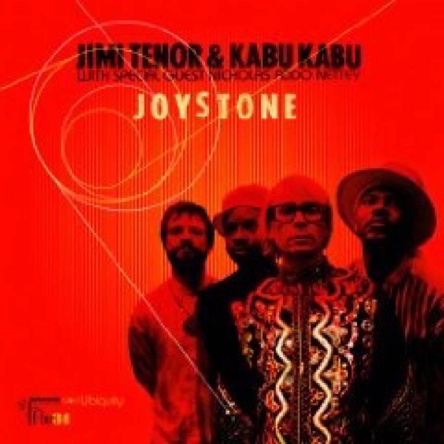 Jimi Tenor & Kabu Kabu – Joystone